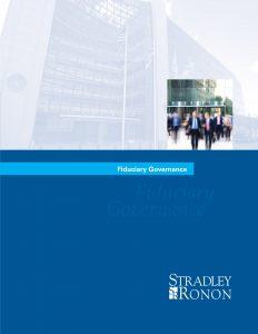 Stradley Ronon Fiduciary Governance Brochure